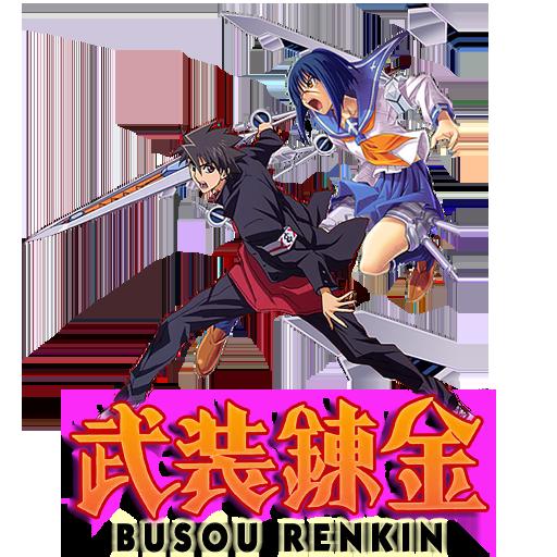 Busou Renkin (2006-07)