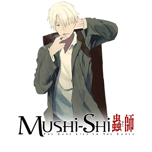 Mushi-Shi (2005-14)
