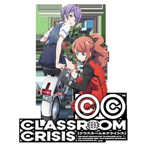 Classroom☆Crisis (2015)